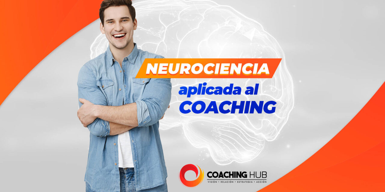 Neurociencia aplicada al coaching