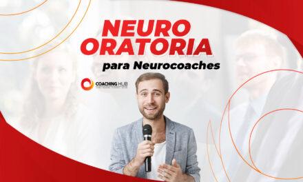 Neuro Oratoria para Neurocoaches