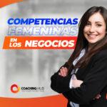 Competencias femeninas en los negocios
